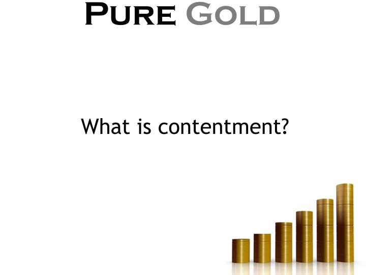 What is contentment?