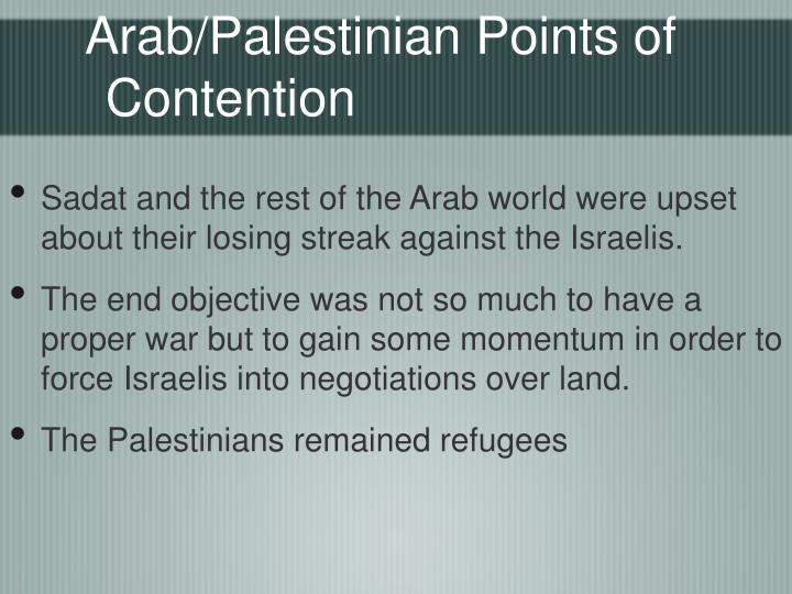 Arab/Palestinian Points of Contention