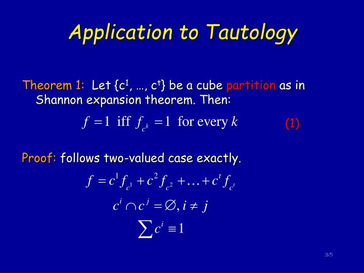 Application to Tautology