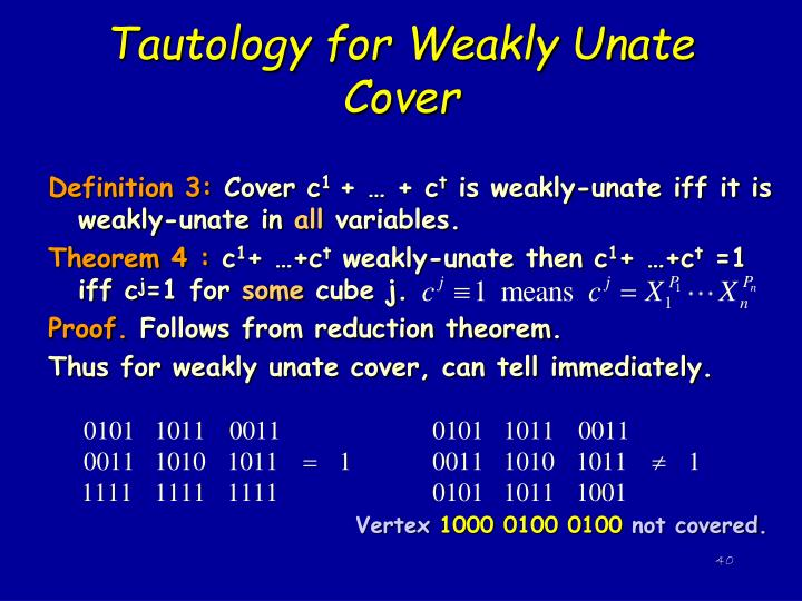 Tautology for Weakly Unate Cover