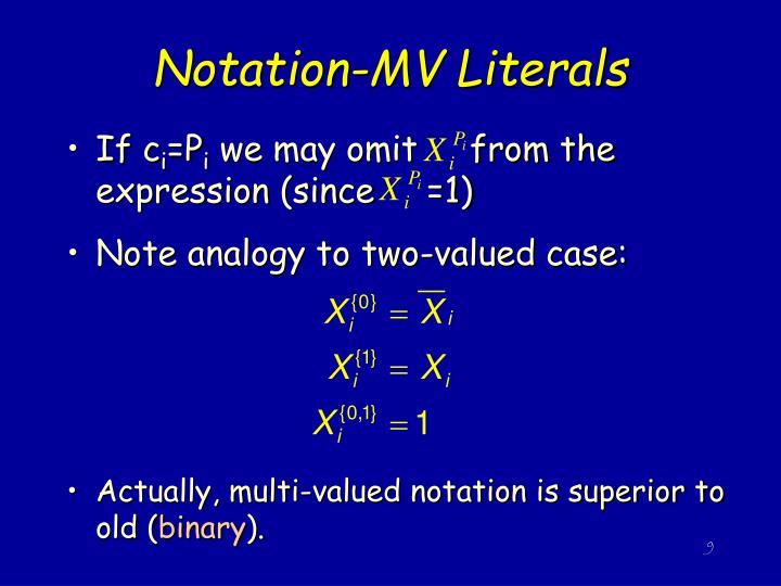 Notation-MV Literals
