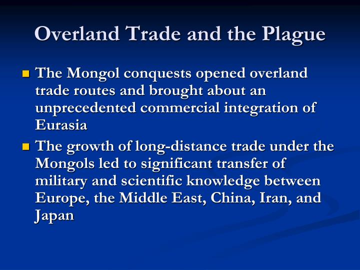 Overland Trade and the Plague