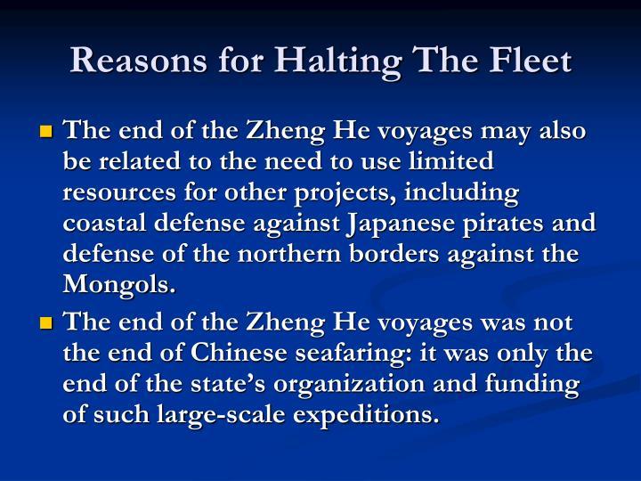 Reasons for Halting The Fleet