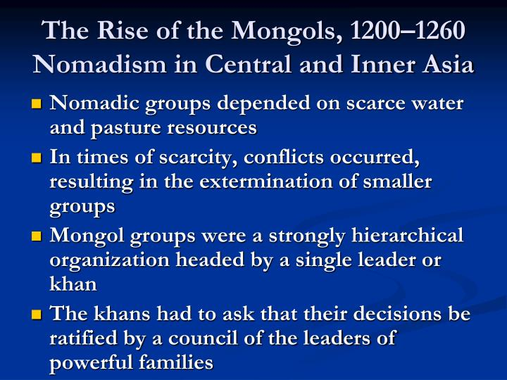 The rise of the mongols 1200 1260 nomadism in central and inner asia