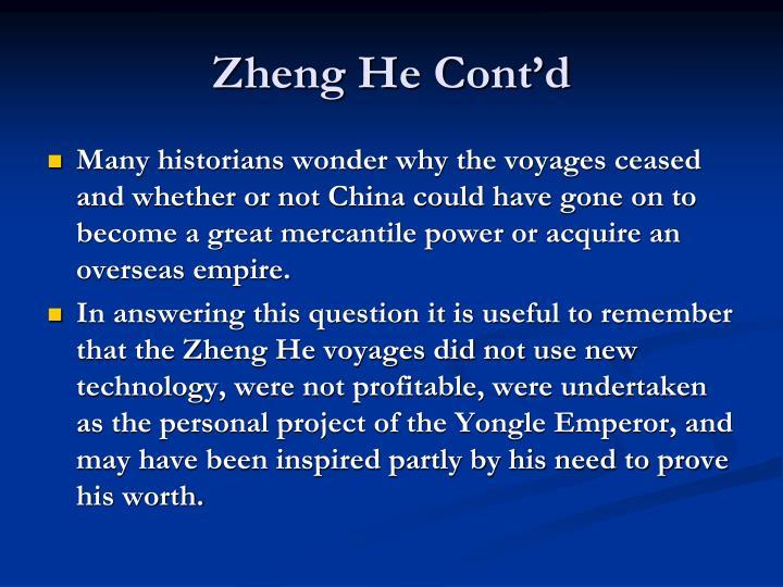 Zheng He Cont'd