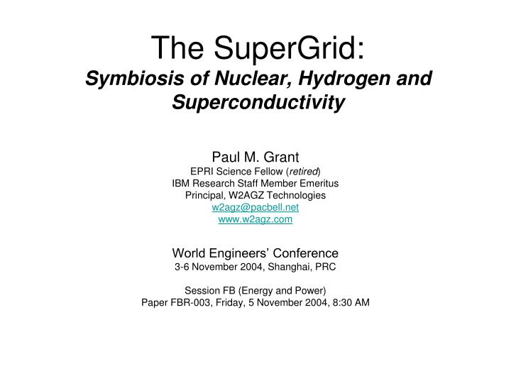 the supergrid symbiosis of nuclear hydrogen and superconductivity n.
