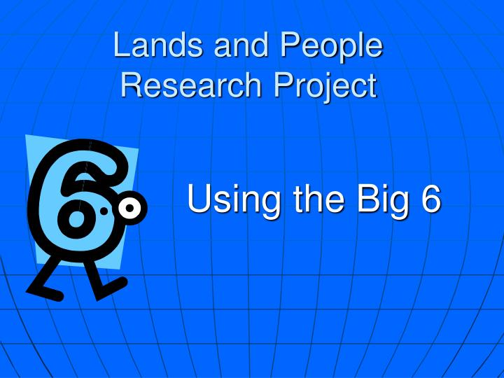 Lands and people research project