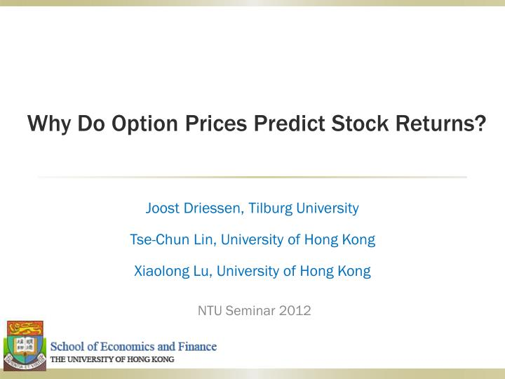 why do option prices predict stock returns n.