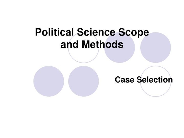 case study method in comparative politics In this book, george and bennett explain how research methods such as process tracing and comparative case studies are designed, carried out, and used as the basis for theory development in social science they provide an invaluable research guide for any scholar interested in the case study.