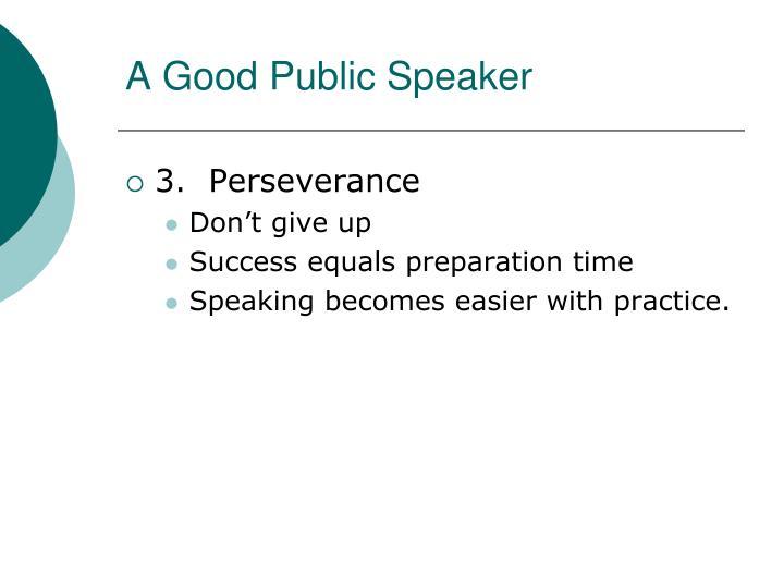 A Good Public Speaker