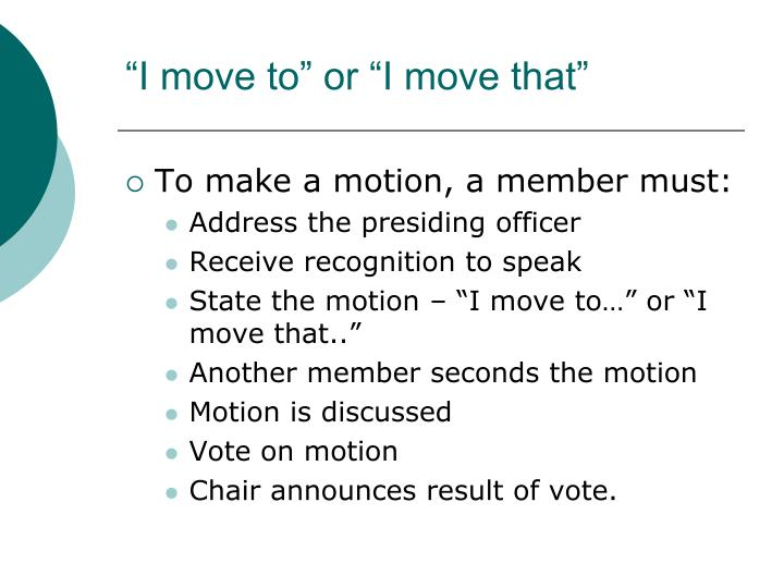 """""""I move to"""" or """"I move that"""""""