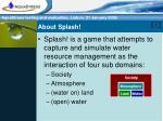 about splash