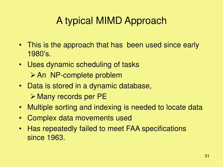 A typical MIMD Approach