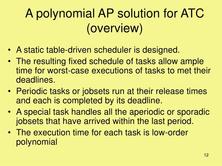 A polynomial AP solution for ATC
