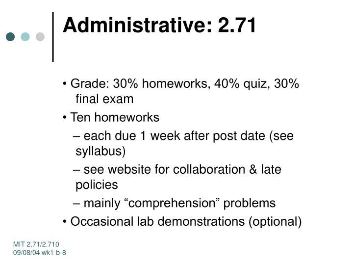 Administrative: 2.71