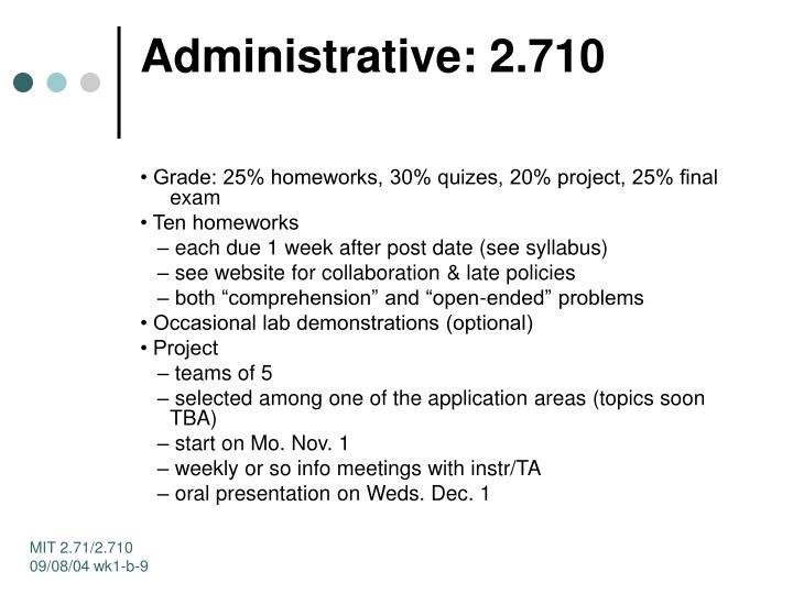 Administrative: 2.710