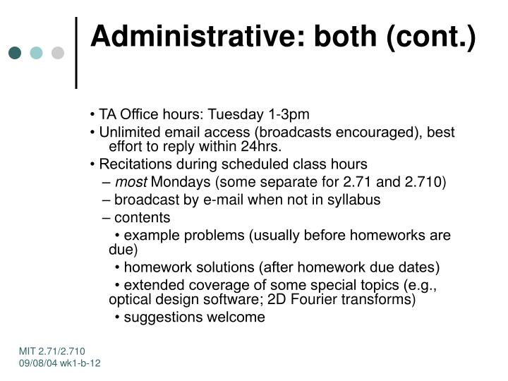 Administrative: both (cont.)