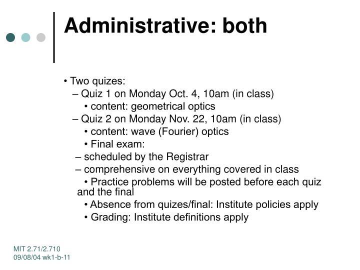Administrative: both