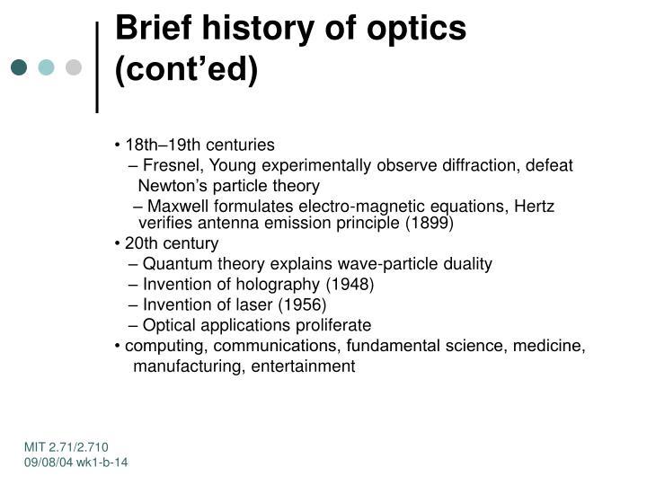 Brief history of optics (cont'ed)