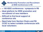 membership promotion and recruitment at ieee conferences in r8