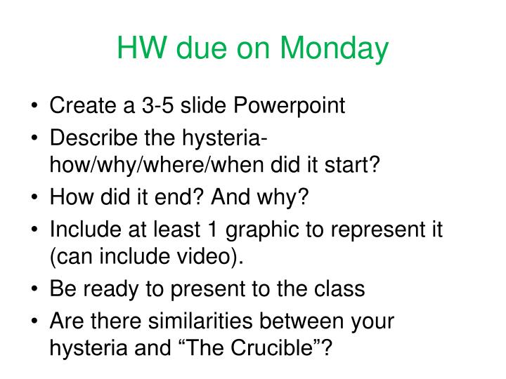 HW due on Monday