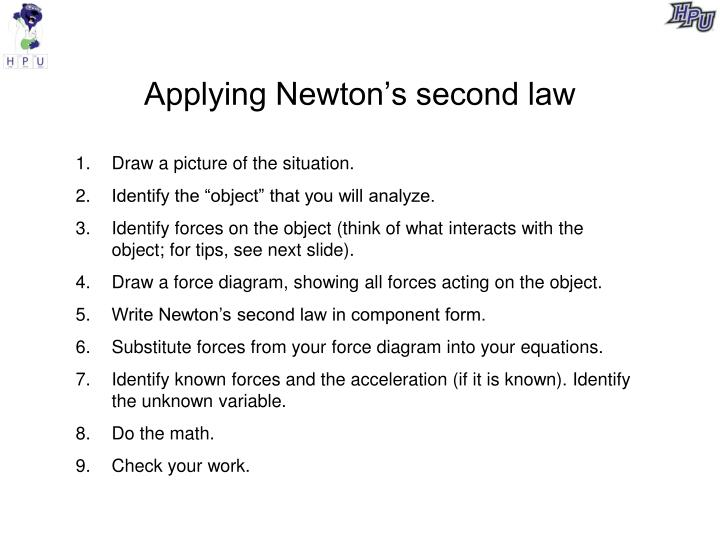 Applying Newton's second law