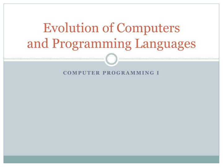 evolution of computers and programming languages n.