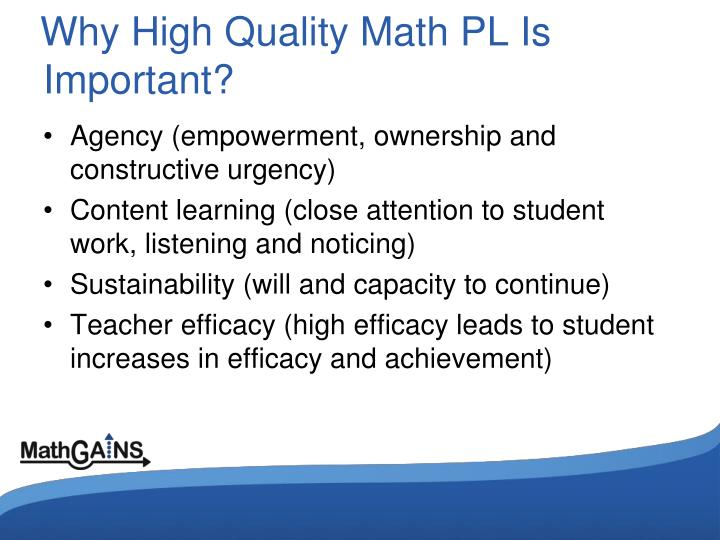 Why High Quality Math PL Is Important?