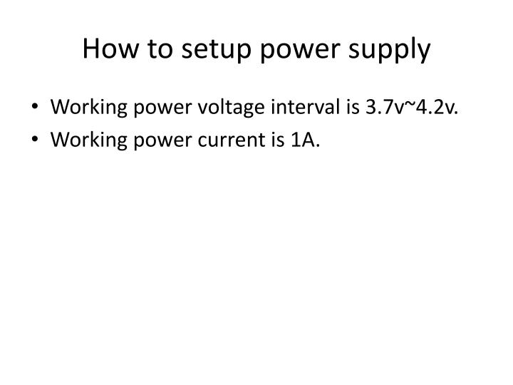 How to setup power supply