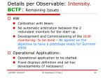 details per observable intensity bctf remaining issues