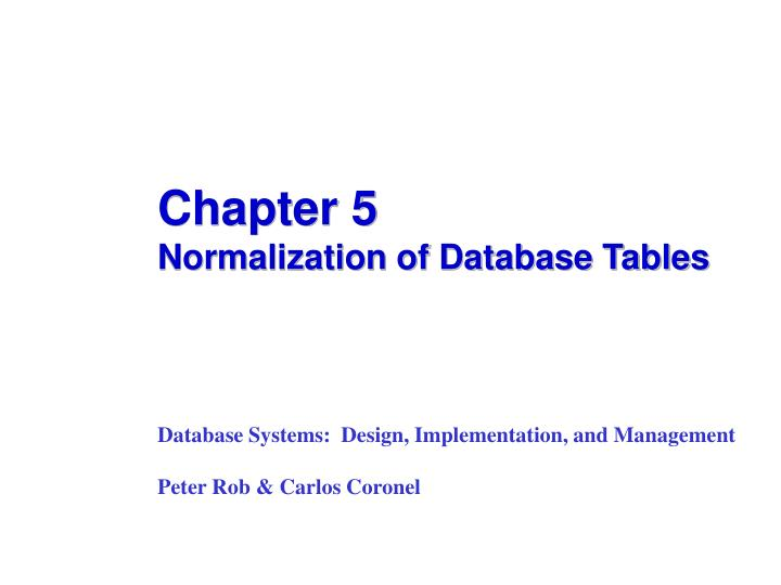 chapter 5 normalization of database tables n.