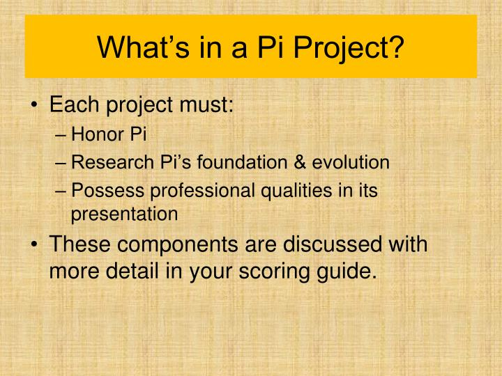 What's in a Pi Project?