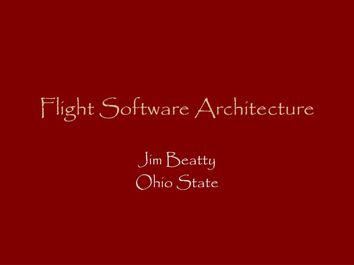 flight software architecture n.