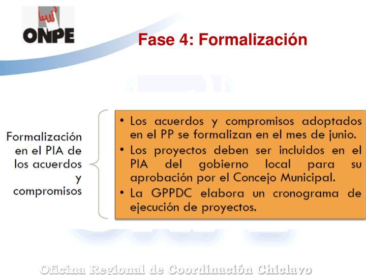 Fase 4: Formalización