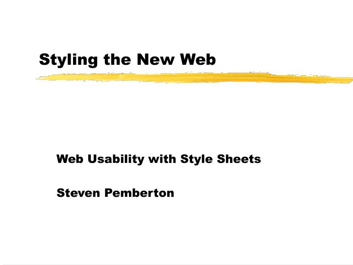 styling the new web n.