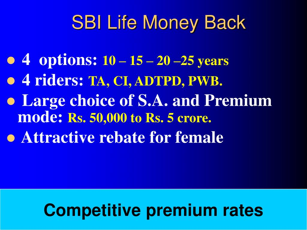 PPT - SBI Life Money Back Plan PowerPoint Presentation ...