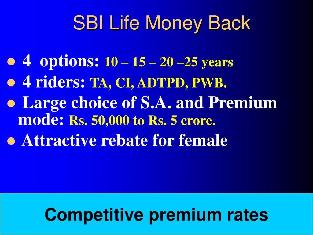 PPT - SBI Life Money Back Plan PowerPoint Presentation ...