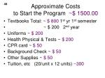 approximate costs to start the program 1500 00