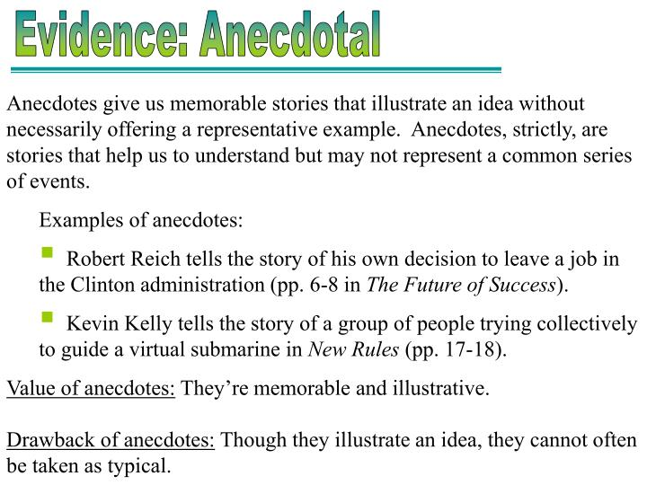 Anecdotes Give Us Memorable Stories That Illustrate An Idea Without Necessarily Offering A Representative Example Strictly Are