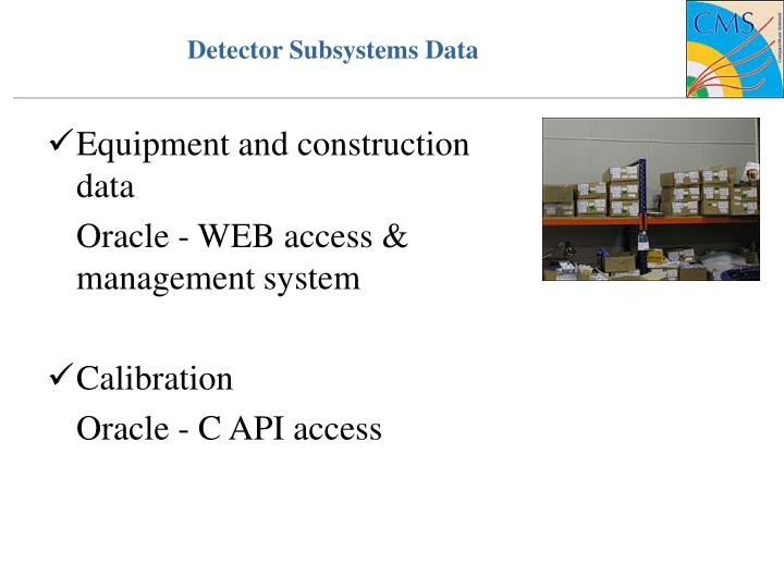 Detector Subsystems Data