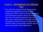 level 4 development of a mission plan