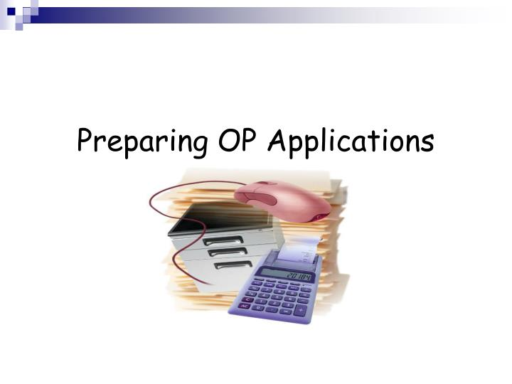 Preparing OP Applications
