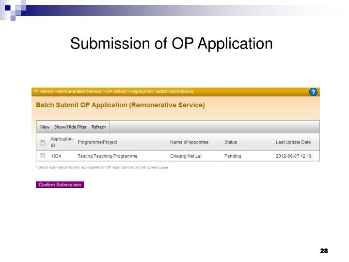 Submission of OP Application