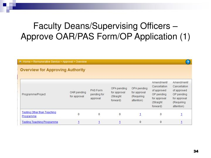 Faculty Deans/Supervising Officers – Approve OAR/PAS Form/OP Application (1)