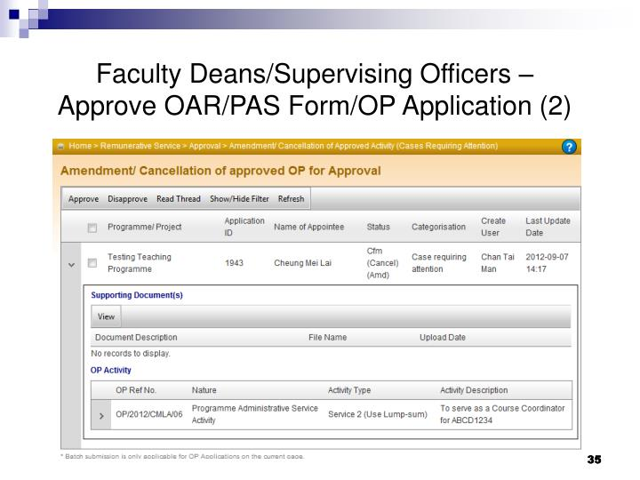Faculty Deans/Supervising Officers – Approve OAR/PAS Form/OP Application (2)