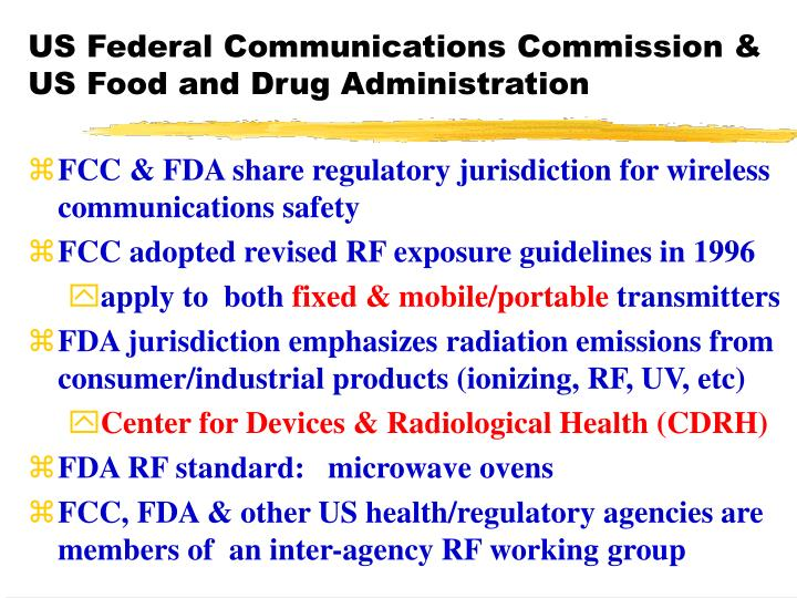 US Federal Communications Commission & US Food and Drug Administration