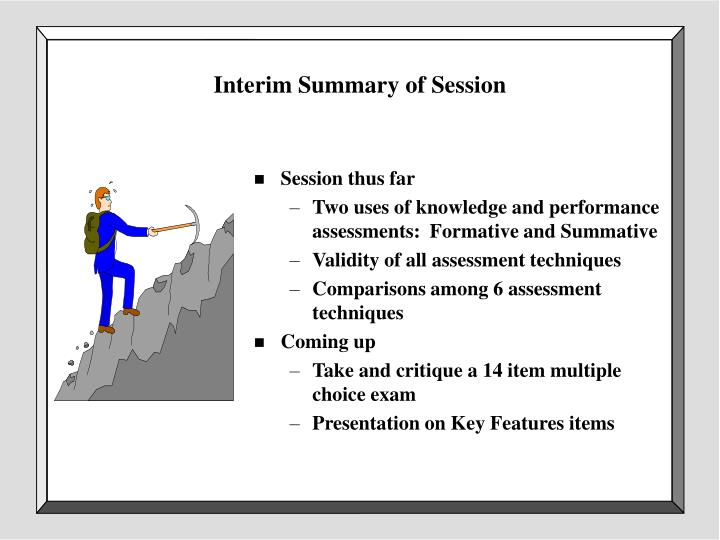 Interim Summary of Session