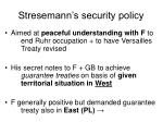 stresemann s security policy