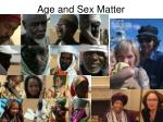 age and sex matter