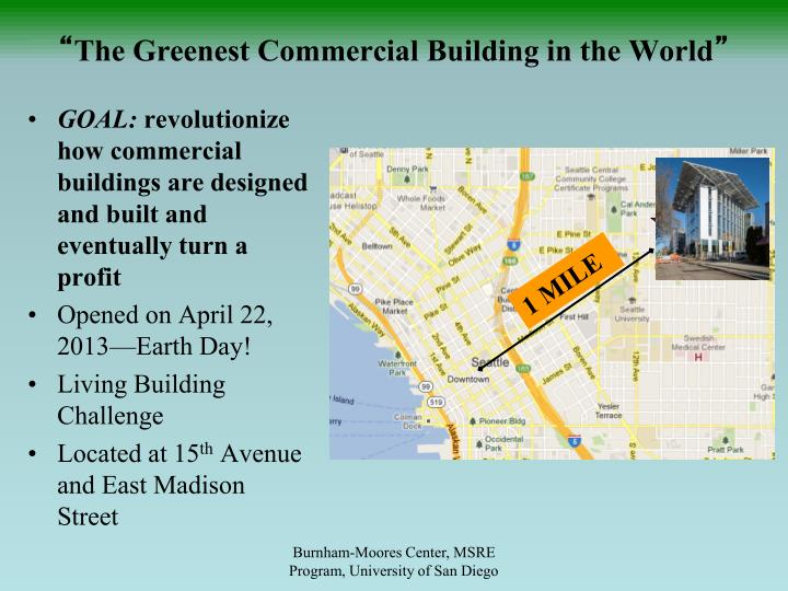 The greenest commercial building in the world